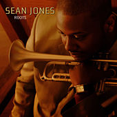 Play & Download Roots by Sean Jones | Napster