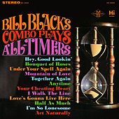Plays All-Timers by Bill Black's Combo