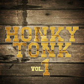 Play & Download Honky Tonk, Vol. 1 by Various Artists | Napster