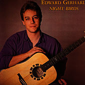 Play & Download Night Birds by Ed Gerhard | Napster