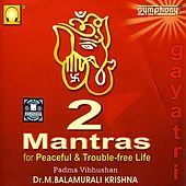 Two Mantras by Dr. M. Balamuralikrishna