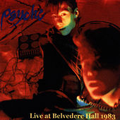 Play & Download Live At Belvedere Hall 1983 by Psyche | Napster