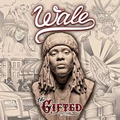 Play & Download The Gifted by Wale | Napster