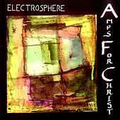 Play & Download Electrosphere by Amps For Christ | Napster