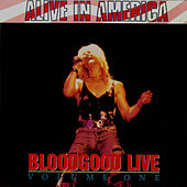 Alive in America/Live Vol. 1 by Bloodgood