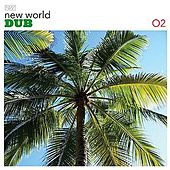 Play & Download New World Dub 02 by Various Artists | Napster