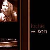 Play & Download Katie Wilson by Katie Wilson | Napster