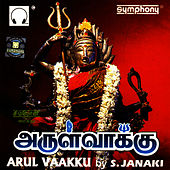 Play & Download Arulvaakku by S.Janaki | Napster
