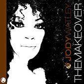 Play & Download The Makeover by Jody Watley | Napster