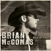 Play & Download Back Up Again by Brian McComas | Napster