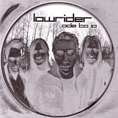 Play & Download Ode To IO by Lowrider | Napster