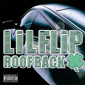 Play & Download Roof Back by Lil' Flip | Napster