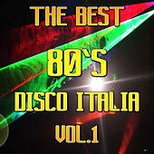 Play & Download Disco Italia 80, Vol. 1 (The Best) by Various Artists | Napster