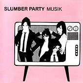 Musik by Slumber Party