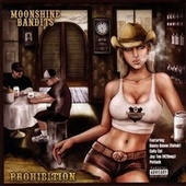 Play & Download Prohibition by Moonshine Bandits | Napster