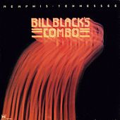 Memphis Tennessee by Bill Black's Combo