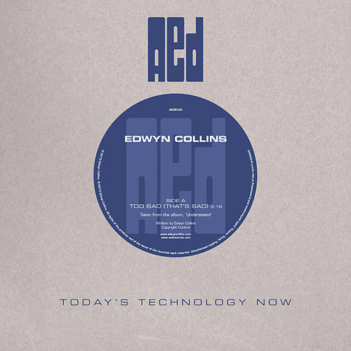 Play & Download Too Bad (That's Sad) by Edwyn Collins | Napster