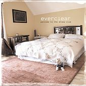 Play & Download Welcome To The Drama Club by Everclear | Napster
