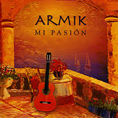 Play & Download Mi Pasi�n by Armik | Napster