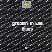 Groovin' In The Blues by Various Artists