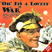 Play & Download Oh! It's A Lovely War (Vol 3) by Various Artists | Napster