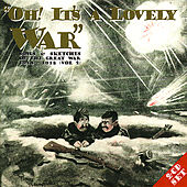 Oh! It's A Lovely War (Vol 2) by Various Artists