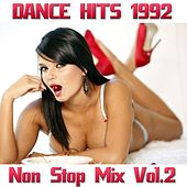 Play & Download Dance Hits 1992 Non Stop Mix, Vol. 2 by Disco Fever | Napster