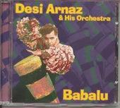 Play & Download Babalu by Desi Arnaz | Napster