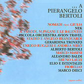 Play & Download ...a Pierangelo Bertoli by Various Artists | Napster