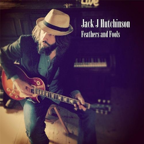 Play & Download Feathers and Fools by Jack J Hutchinson | Napster