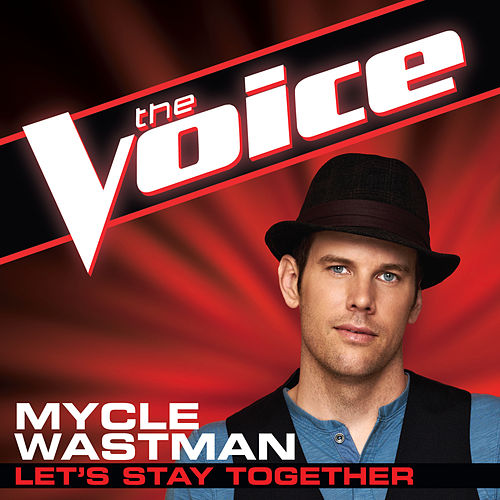 Play & Download Let's Stay Together by Mycle Wastman | Napster