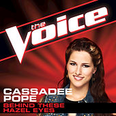 Play & Download Behind These Hazel Eyes by Cassadee Pope | Napster