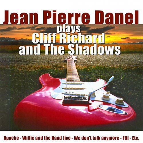 Plays Cliff Richard and the Shadows by Jean-Pierre Danel