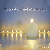 Play & Download Relaxation and Meditation by Andreas | Napster