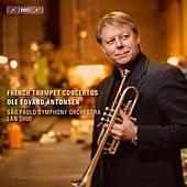 French Trumpet Concertos by Ole Edvard Antonsen