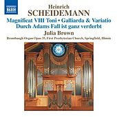 Scheidemann: Organ Works, Vol. 6 by Julia Brown