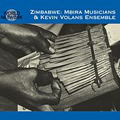 Mbira Musicians & Kevin Volans Ensemble by Various Artists