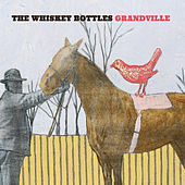 Grandville by The Whiskey Bottles