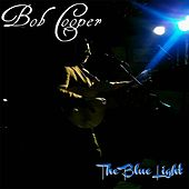 Play & Download The Blue Light by Bob Cooper | Napster