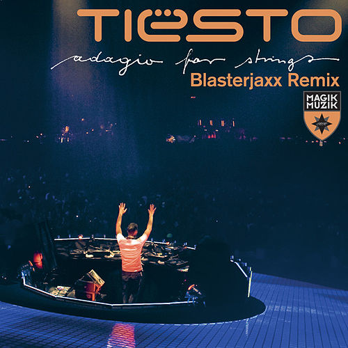 Adagio for Strings by Tiësto