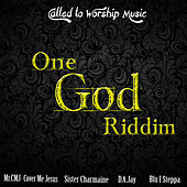 Play & Download One God Riddim (Called To Worship) - EP by Various Artists | Napster