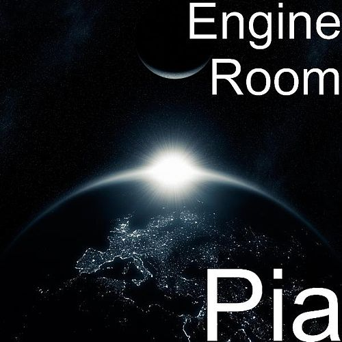 Play & Download Pia by The Engine Room | Napster