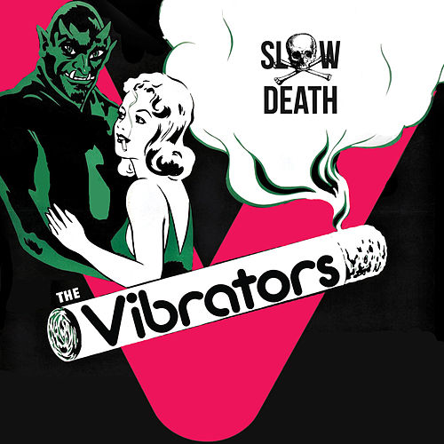 Play & Download Slow Death by The Vibrators | Napster