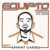 Play & Download Avant Garde - Vintage Volume Won by Equipto | Napster