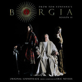 Play & Download Borgia Season 2 (Original Soundtrack) by Eric Neveux | Napster