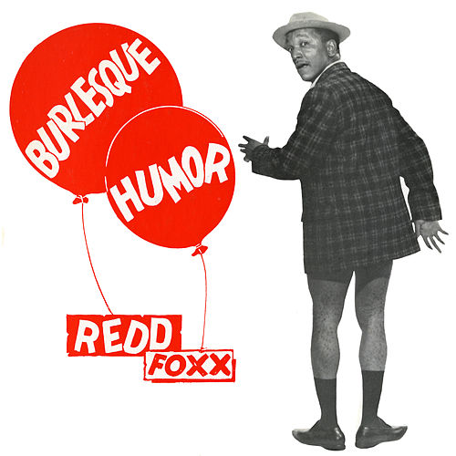 Play & Download Burlesque Humor by Redd Foxx | Napster