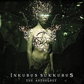 The Anthology by Inkubus Sukkubus