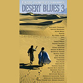 Play & Download Desert Blues 3: Entre dunes et savanes by Various Artists | Napster
