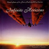 Play & Download United States Air Force Band of Mid-America: Infinite Horizons by United States Air Force Band Of Mid-america | Napster