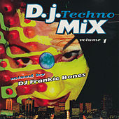 Play & Download D.J. Techno Mix, Vol. 1 by Various Artists | Napster